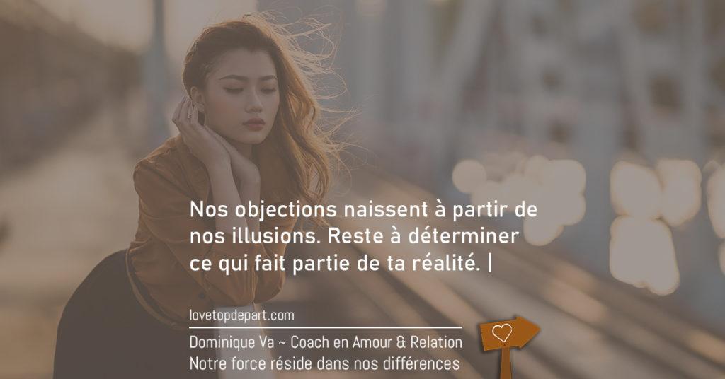 Surmonter les 3 objections amoureuses d'une femme - Dominique VA - Lovetopdepart.com